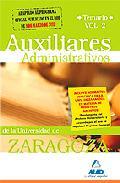 Portada de AUXILIARES ADMINISTRATIVOS DE LA UNIVERSIDAD DE ZARAGOZA: TEMARIO