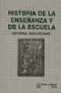 Portada de HISTORIA DE LA ENSEÑANZA Y DE LA ESCUELA