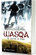 Portada de WASQA: EL JUICIO DE DIOS