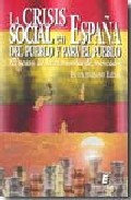 Portada de LA CRISIS SOCIAL EN ESPAÑA DEL PUEBLO Y PARA EL PUEBLO: EL OCASO DE LA ECONOMIA DE MERCADO