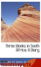 Portada de THREE WEEKS IN SOUTH AFRICA: A DIARY