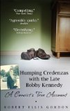 Portada de HUMPING CREDENZAS WITH THE LATE BOBBY KENNEDY