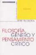 Portada de FILOSOFIA, GENERO Y PENSAMIENTO CRITICO