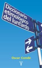 Portada de DICCIONARIO ETIMOLÓGICO DEL LUNFARDO (EBOOK)
