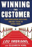 Portada de WINNING THE CUSTOMER: TURN CONSUMERS INTO FANS AND GET THEM TO SPEND MORE