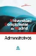 Portada de ADMINISTRATIVOS DE LA UNIVERSIDAD COMPLUTENSE DE MADRID: TEST