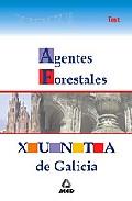 Portada de AGENTES FORESTALES DE LA XUNTA DE GALICIA: TEST