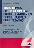 Portada de TEMARIO PARA LAS OPOSICIONES AL CUERPO DE AYUDANTES DE INSTITUCIONES PENITENCIARIAS. TOMO IV SECCION A: LIBRO DE TEST Y SUPUESTOS