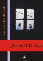 Portada de SCORE: 100 DIAS