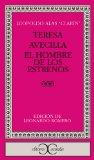Portada de TERESA ; AVECILLA ; EL HOMBRE DE LOS ESTRENOS