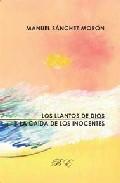 Portada de LOS LLANTOS DE DIOS Y LA CAIDA DE LOS INOCENTES