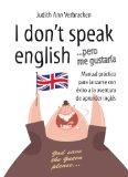 Portada de I DON T SPEAK ENGLISH... PERO ME GUSTARIA