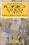 Portada de EL DIVORCIO, LOS HIJOS Y USTED