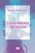 Portada de CURSO BASICO DE MORAL