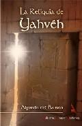 Portada de LA RELIQUIA DE YAHVEH