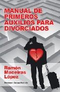 Portada de MANUAL DE PRIMEROS AUXILIOS PARA DIVORCIADOS