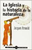 Portada de LA IGLESIA Y LA HISTORIA DE LA NATURALEZA