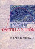 Portada de UN MODELO DE SIMULACION MICRO-MACRO PARA LA ECONOMIA DE CASTILLA Y LEON