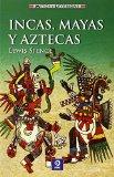 Portada de INCAS, MAYAS Y AZTECAS