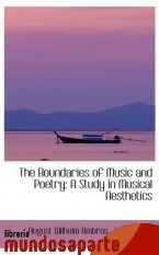 Portada de THE BOUNDARIES OF MUSIC AND POETRY: A STUDY IN MUSICAL AESTHETICS