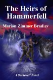 Portada de THE HEIRS OF HAMMERFELL (DARKOVER)