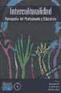 Portada de INTERCULTURALIDAD: FORMACION DEL PROFESORADO Y EDUCACION