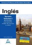 Portada de CUERPO DE PROFESORES DE ENSEÑANZA SECUNDARIA: INGLES: TEMARIO: VOLUMEN I: . METODOLOGIA, COMUNICACION, ANALISIS DEL DISCURSO Y CULTURA