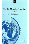 Portada de THE FU MANCH OMNIBUS, VOL.3: THE TRAIL OF FU MANCHU; PRESIDENT FUMANCHU; RE-ENTER DR FU MANCHU