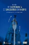 Portada de UN AÑO DE GASTRONOMIA DE VANGUARDIA EN MADRID: DE MADRIDFUSION 2006 A MADRIDFUSION 2007