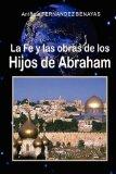 Portada de LA FE Y LAS OBRAS DE LOS HIJOS DE ABRAHAM
