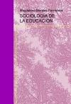 Portada de SOCIOLOGÍA DE LA EDUCACIÓN