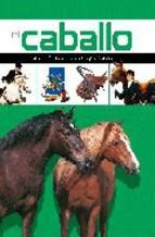 Portada de EL CABALLO: CARACTERISTICAS, EDUCACION Y CUIDADOS