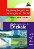 Portada de TECNICOS SUPERIORES DE INTEGRACION SOCIAL DE LA DIPUTACION FORAL DE BIZKAIA : TEMARIO. PARTE ESPECIFICA