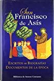 Portada de SAN FRANCISCO DE ASIS: ESCRITOS, BIOGRAFIAS, DOCUMENTOS DE LA EPOCA