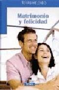 Portada de MATRIMONIO Y FELICIDAD