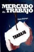 Portada de HISTORIA BREVE DEL MERCADO DE TRABAJO