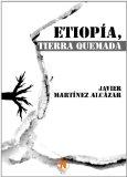 Portada de ETIOPÍA, TIERRA QUEMADA
