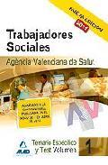 Portada de TRABAJADORES SOCIALES DE LA AGENCIA VALENCIANA DE SALUD. TEMARIO ESPECIFICO VOL. I