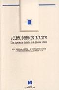 Portada de ¡CLIC!, TODO ES IMAGEN: UNA EXPERIENCIA DIDACTICA EN LA ESCUELA INFANTIL