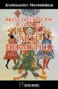 Portada de BREVE DISERTACION ACERCA DEL ARTE HERMETICO