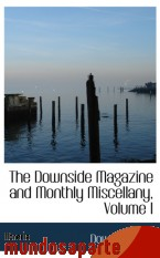 Portada de THE DOWNSIDE MAGAZINE AND MONTHLY MISCELLANY, VOLUME I