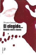 Portada de EL ELEGIDO: BATALLA ENTRE CLANES