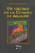 Portada de UN VIKINGO EN LA CORONA DE ARAGON