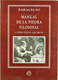 Portada de MANUAL DE LA PIEDRA FILOSOFAL: Y OTROS TEXTOS ALQUIMICOS