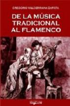 Portada de DE LA MUSICA TRADICIONAL AL FLAMENCO