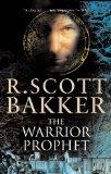 Portada de THE WARRIOR PROPHET: THE PRINCE OF NOTHING BOOK TWO