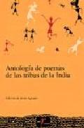 Portada de ANTOLOGIA DE POEMAS DE LAS TRIBUS DE LA INDIA