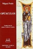 Portada de OPUSCULOS: CARTA A JUNA JIFILINO. EL ELOGIO DEL VINO. CORNUDO. SOBRE LAS ACTIVIDADES DE LOS DEMONIOS