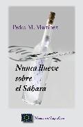 Portada de NUNCA LLUEVE SOBRE EL SAHARA