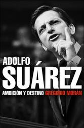 Portada de ADOLFO SUÁREZ
